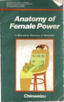 Chinweizu-Anatomy of female power_ A masculinist dissection of matriarchy-Distributed (outside Nigeria) by Sundoor (1990).pdf