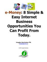 eMoney8SimpleEasyInternetBusinessOpportunitiesYouCanProfitFromToday.pdf